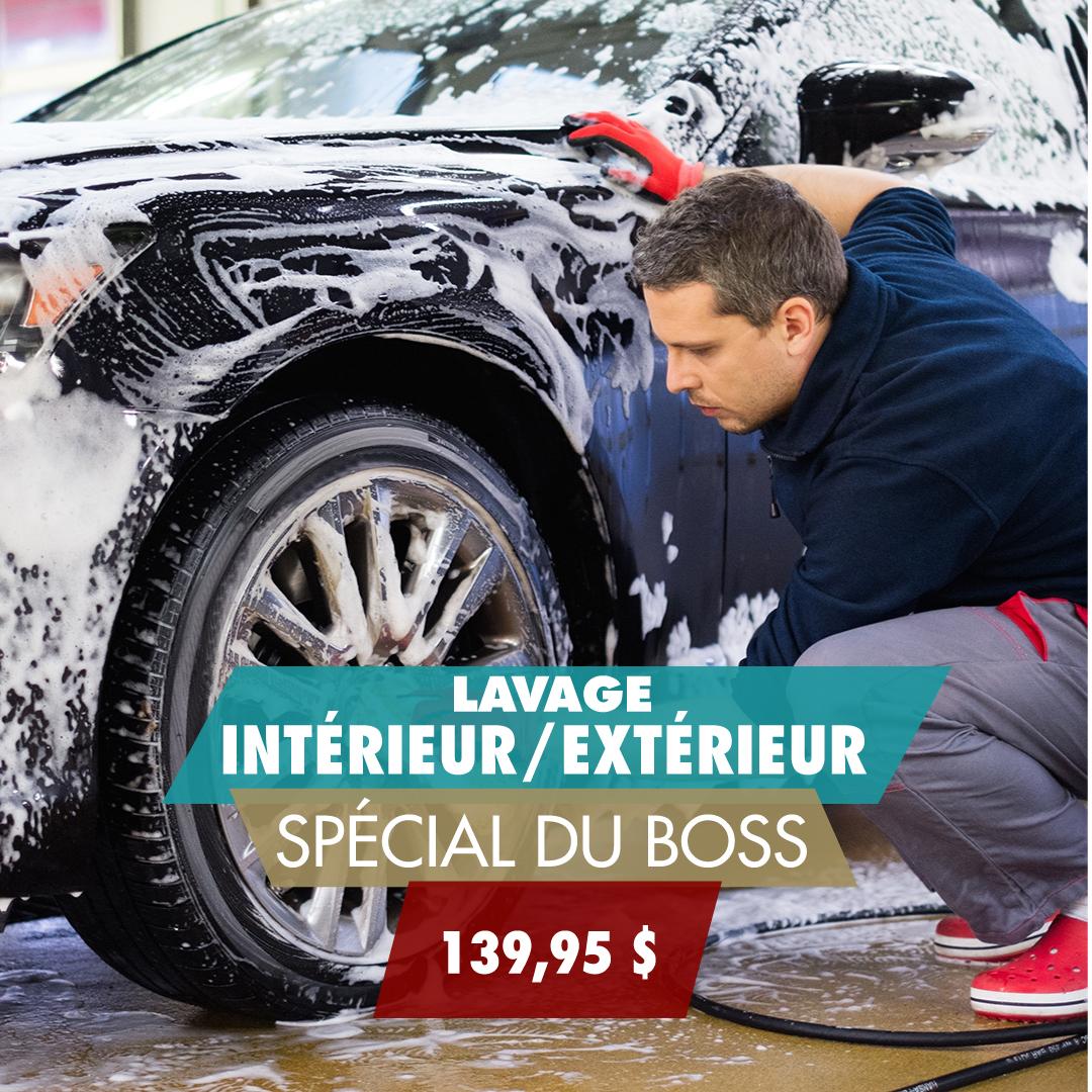 Lave intérieur et extérieur Spécial du Boss
